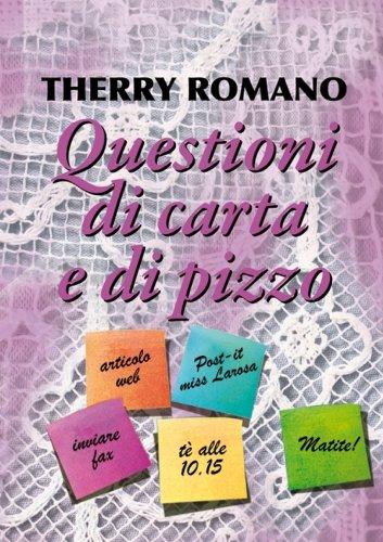 Questioni di carta e di pizzo di [Romano, Therry]