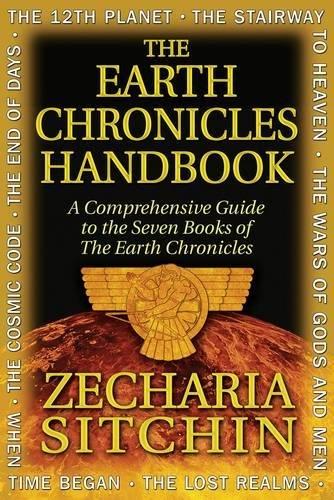 The Earth Chronicles Handbook: A Comprehensive Guide to the Seven Books of the Earth Chronicles