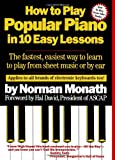 How To Play Popular Piano In 10 Easy Lessons (Fireside Books (Fireside))