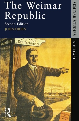 The Weimar Republic (Seminar Studies)