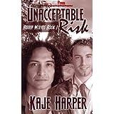 By Harper, Kaje ( Author ) [ Unacceptable Risk ] Oct - 2011 { Paperback }