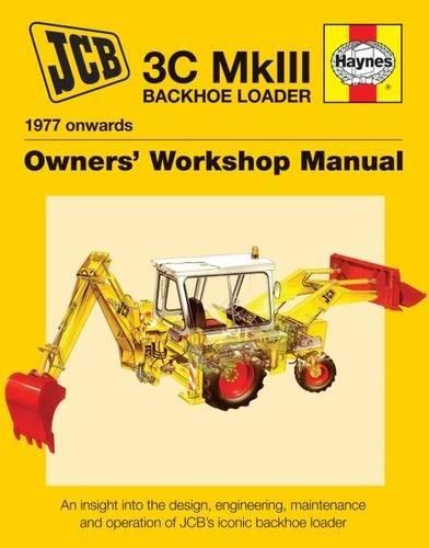Jcb Backhoe Loader Enthusiasts' Manual: 3C Mk III Backhoe Loader (1977 onwards) (Hayners Owners' Workshop Manual) - Loader Bucket