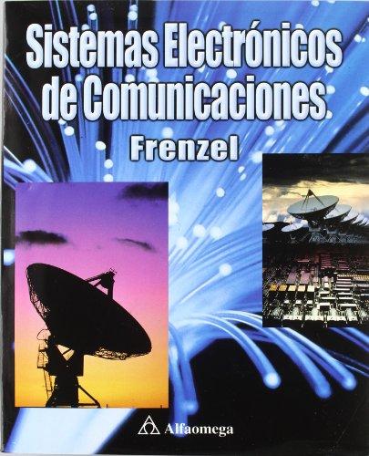 Sistemas Electrónicos de Comunicaciones (ACCESO RÁPIDO) por Frenzel