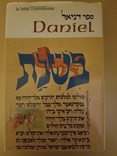 La Bible commentée : Daniel par Anonyme