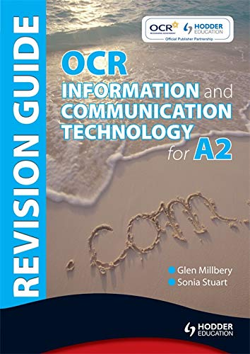 OCR Information and Communication Technology for A2 Revision Guide