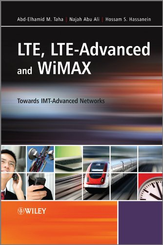 LTE, LTE-Advanced and WiMAX: Towards IMT-Advanced Networks (English Edition) - Verizon Mobile Broadband