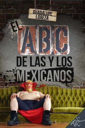 El ABC de las y los mexicanos