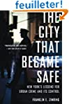 The City That Became Safe: New York's...
