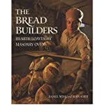 [( By Wing, Daniel( Author )The Bread Builders: Hearth Loaves and Masonry Ovens Paperback Jul- 01-1999 )]