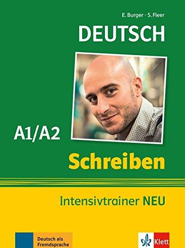 Schreiben Intensivtrainer NEU: Buch A1/A2