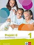 Projekt G / Schülerband Klasse 5/6: Neue Ausgabe Gesellschaftslehre Rheinland-Pfalz -