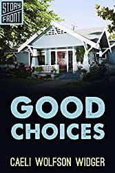 Good Choices (A Short Story)