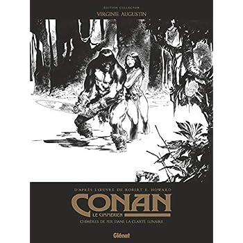 Conan le Cimmérien - Chimères de fer dans la clarté lunaire N&B: Édition spéciale noir & blanc