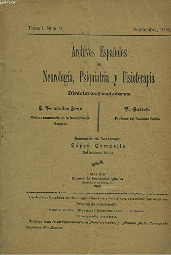 ARCHIVOS ESPANOLES DE NEUROLOGIA, PSIQUIATRIA Y FISIOTERAPIA.