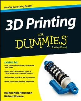 3D Printing For Dummies par [Hausman, Kalani Kirk, Horne, Richard]
