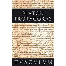 Protagoras / Anfänge politischer Bildung: Griechisch - Deutsch (Sammlung Tusculum)