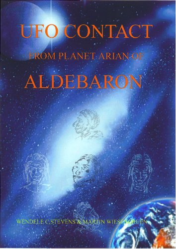 UFO Contact from the planet Arian if Alderbaron (English Edition)