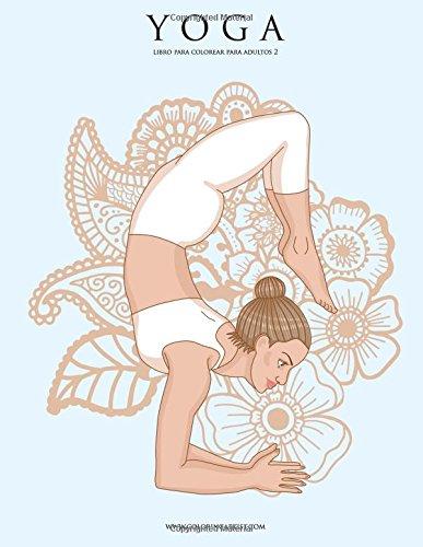 Yoga libro para colorear para adultos 2: Volume 2