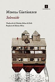 Solenoide par Mircea Cartarescu