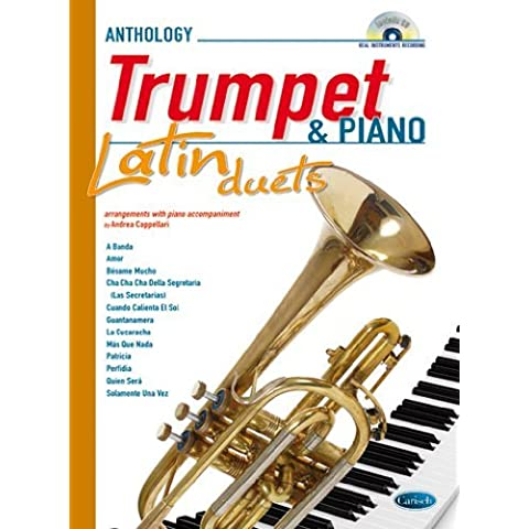 Latin Duets for Trumpet & Piano. Sheet Music, CD for Trumpet, Piano by Carisch (11-Mar-2011) Pamphlet