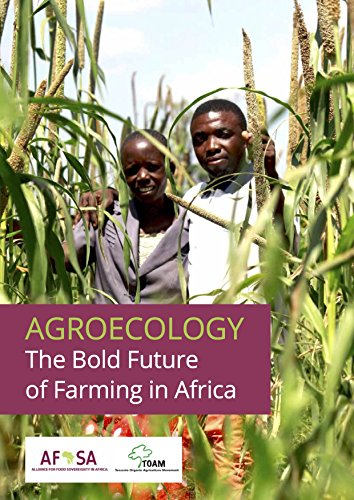 Agroecology: The Bold Future of Farming in Africa (English Edition) PDF Books
