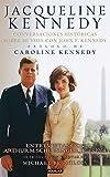 Jacqueline Kennedy: Conversaciones históricas sobre mi vida con J.F.Kennedy (OTROS GENERALES AGUILAR.)