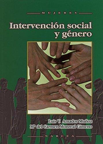 Intervención social y género (Mujeres) por Luis Vicente Amador Muñoz