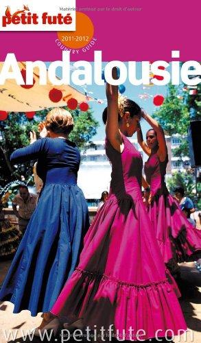 Petit Futé Andalousie : Avec 1 DVD : Andalousie, l'heure du flamenco