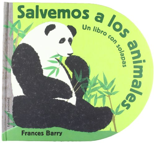 Salvemos a los animales por Frances Barry