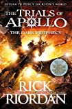 #3: The Dark Prophecy (The Trials of Apollo Book 2)