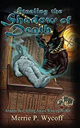 Stealing the Shadow of Death (The Shadow Saga Book 2) (English Edition)