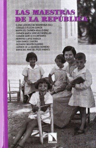 Las maestras de la República (Mayor) por Elena Sánchez de Madariaga