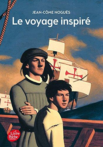 Le voyage inspiré par Jean-Côme Noguès