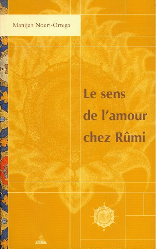 Le sens de l'amour chez Rmi : Edition bilingue franais-persan (1CD audio)