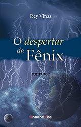 O despertar de Fênix (Portuguese Edition)