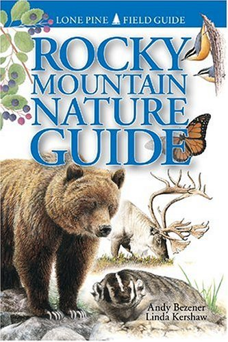 ROCKY MOUNTAIN NATURE GUIDE by BEZENER A. (16-Sep-2012) Paperback
