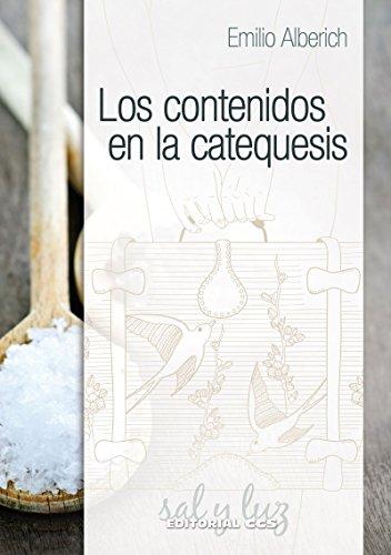 Los contenidos en la catequesis (Sal y luz nº 2) de [Sotomayor,