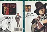 Illustrated Anthologies of Great Writers: Oscar Wilde: An Illustrated Anthology (Great Writers Series)