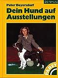 Dein Hund auf Ausstellungen DEIN HUND Buch | DEIN HUND Dein Hund auf Ausstellungen Buch | Buch Dein Hund auf Ausstellungen DEIN HUND