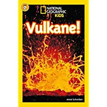 National Geographic KiDS Lesespaß: Vulkane: Bd. 1: Vulkane (Lesestufe 2 – für selbstständige Leser)