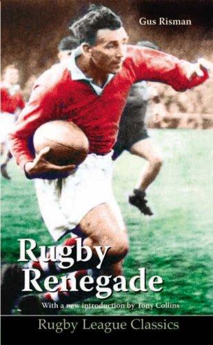 Rugby Renegade (Rugby League Classics) por Gus Risman