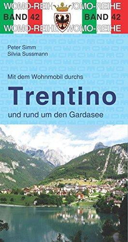 Preisvergleich Produktbild Mit dem Wohnmobil durchs Trentino und rund um den Gardasee (Womo-Reihe)