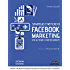 Strategie e tattiche di Facebook Marketing per aziende e professionisti Strategie e tattiche di Facebook Marketing per aziende e professionisti: impara ... una risorsa di business per il tuo brand
