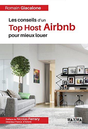 Les conseils d'un Top Host Airbnb pour mieux louer par Romain Giacalone