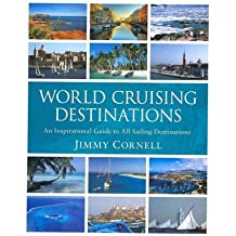 World Cruising Destinations: An Inspirational Guide to All Sailing Destinations (Paperback) - Common
