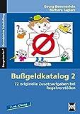 Bußgeldkatalog 2 Kl. 2-4: 72 originelle Zusatzaufgaben bei Regelverstößen Grundschule Band 2 (2. bis 4. Klasse) (Bergedorfer® Grundsteine Schulalltag)