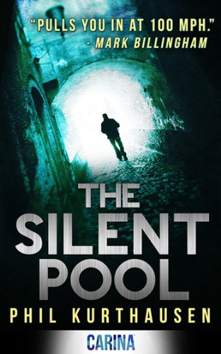 The Silent Pool (Erasmus Jones series Book 1) by [Kurthausen, Phil]