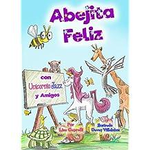 Abejita Feliz Con Unicornio Jazz y Amigos: En Espanol