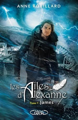 [Les]  Ailes d'Alexanne. 07, James