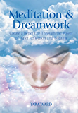 Meditation & Dreamwork (English Edition)